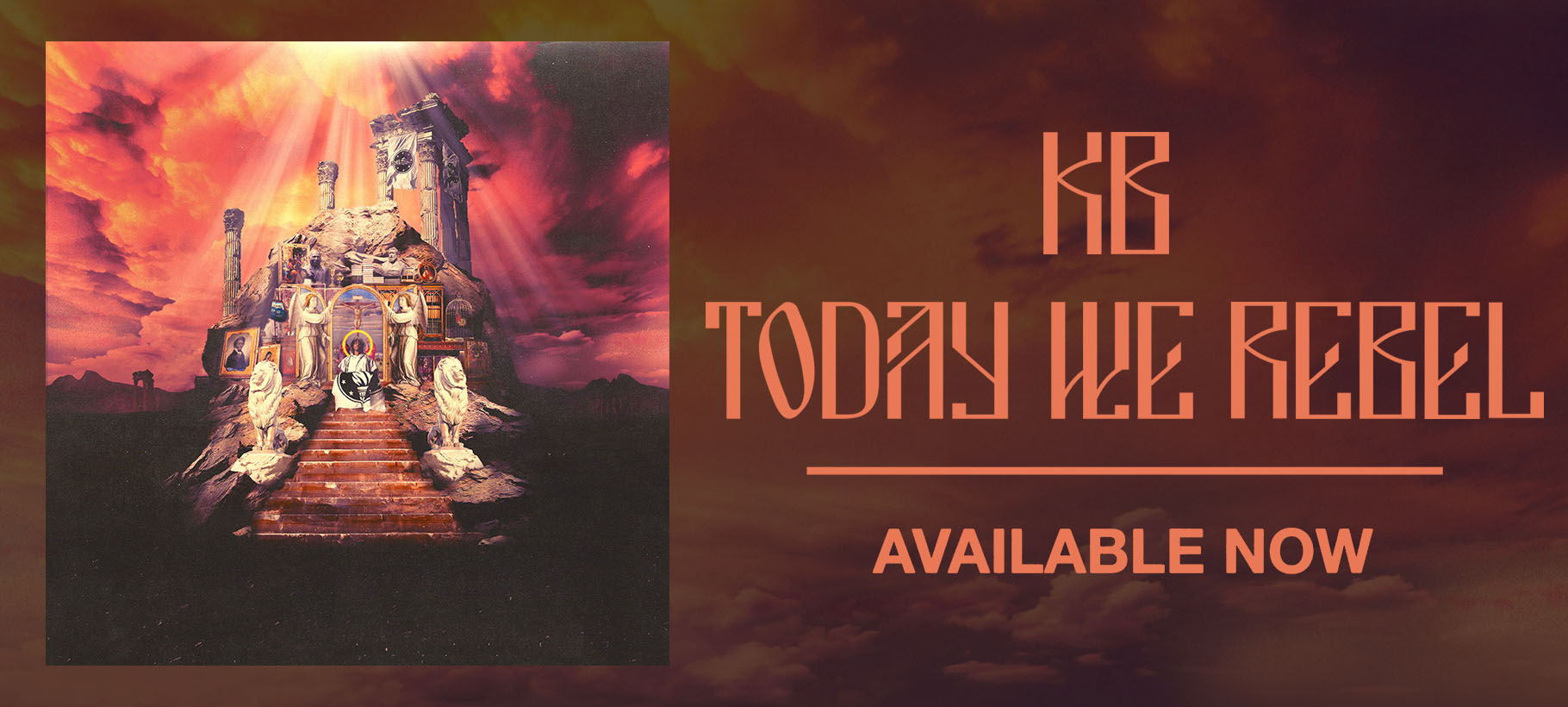 KB x Today We Rebel x Out Now