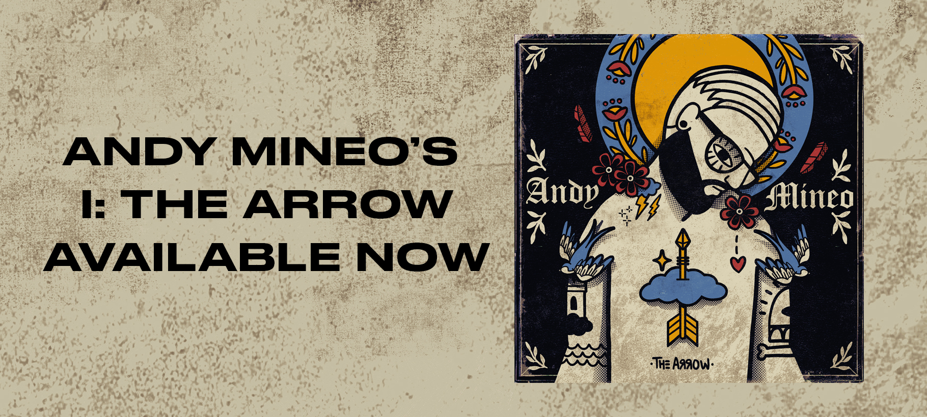 Andy Mineo  x  I : The Arrow