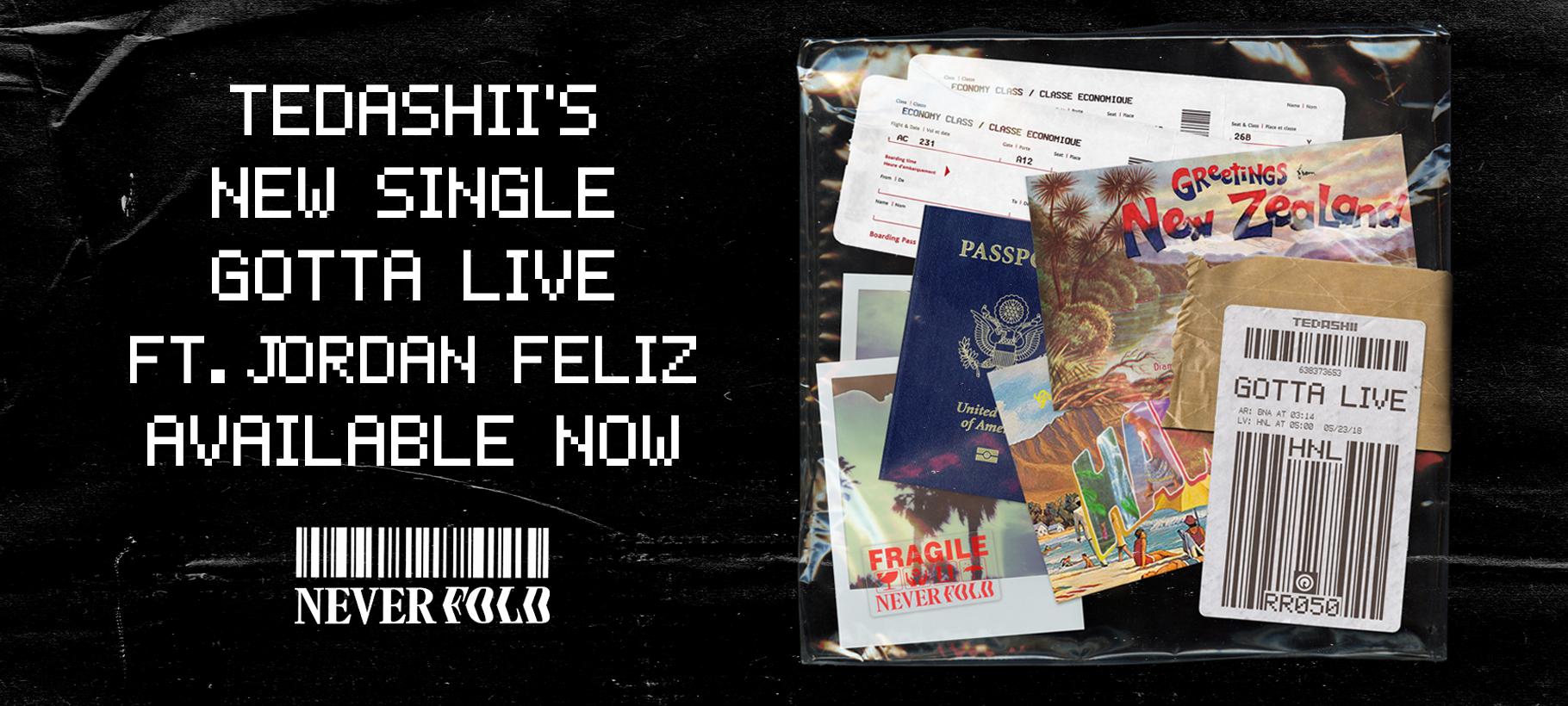 Tedashii x Gotta Live
