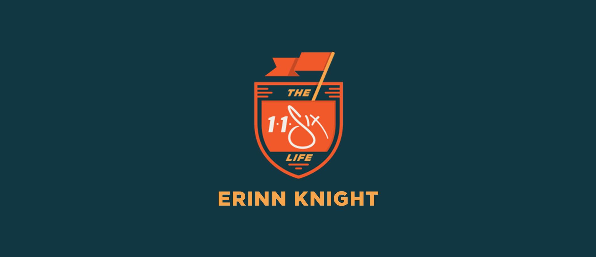 The 116 Life X Erinn Knight
